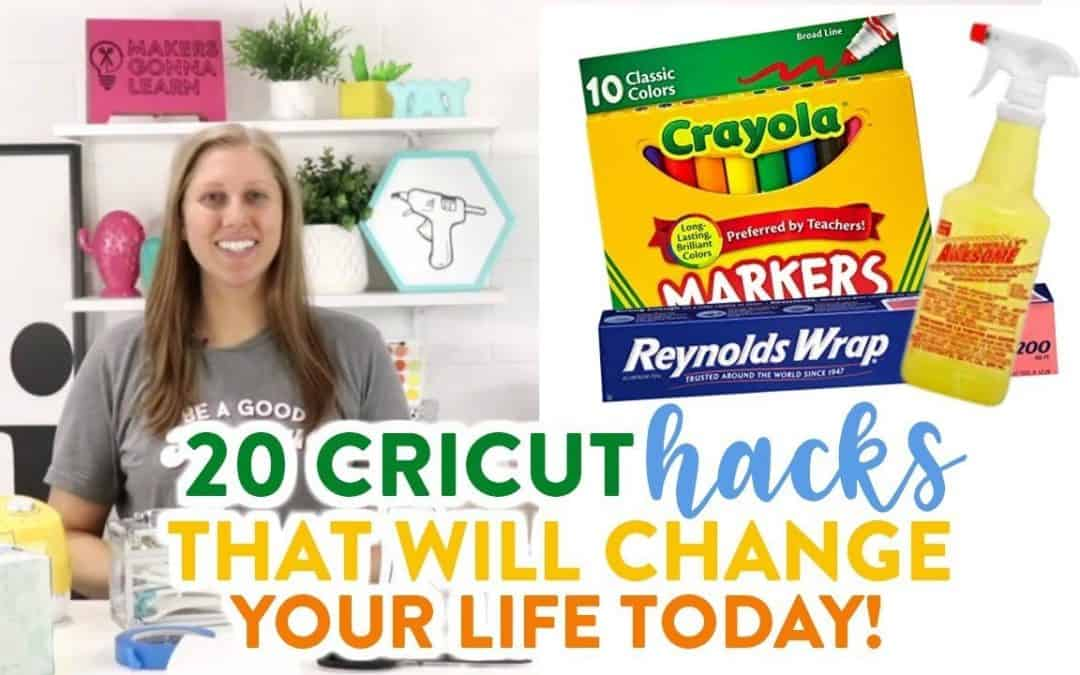 20 Cricut Hacks That Will Change Your Life TODAY
