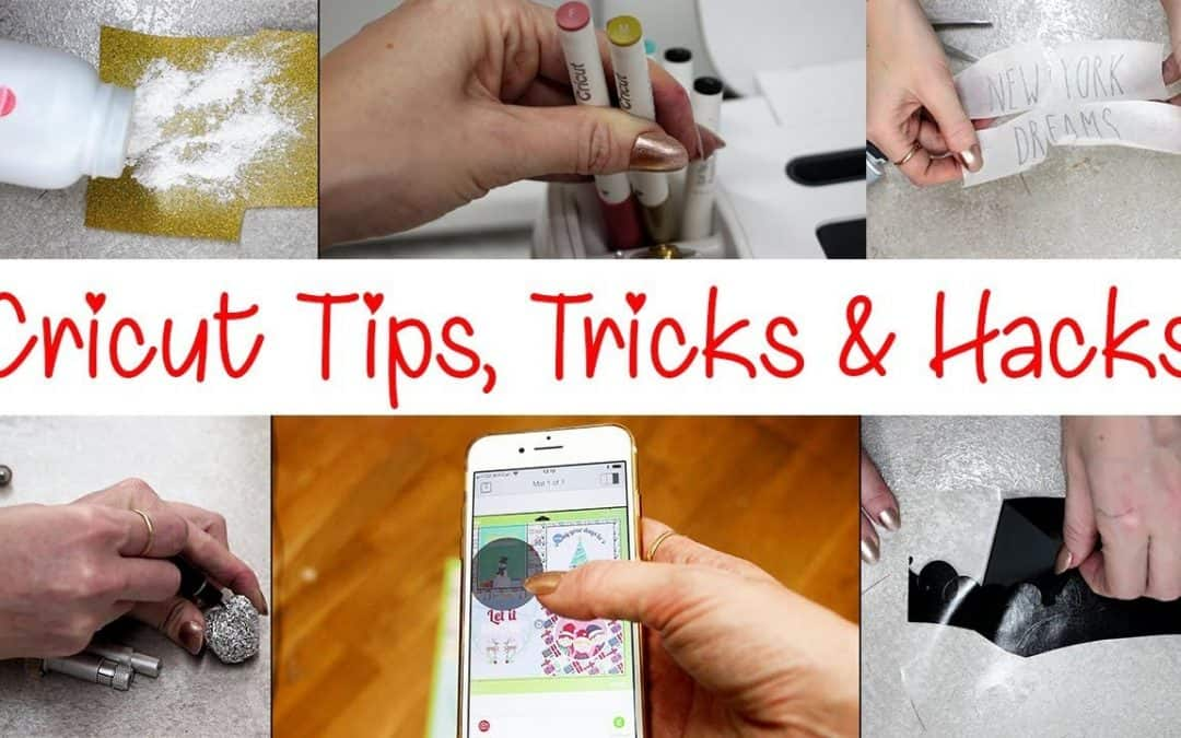 40 Essential Cricut Tips, Tricks and Hacks