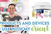 Products and Devices I Use With My Cricut
