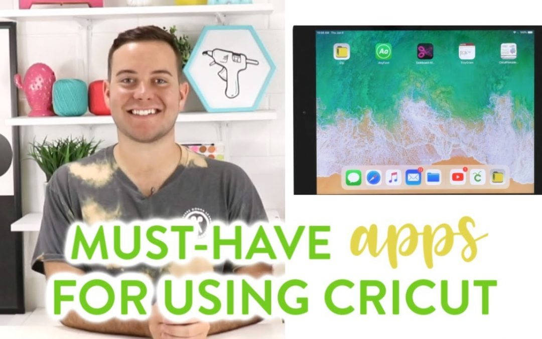 Must-Have Apps For Using Cricut